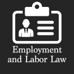 Employment and Labor Law