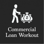 Commercial Loan Workout